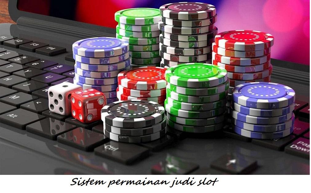 Sistem permainan judi slot